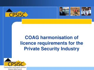 COAG harmonisation of licence requirements for the Private Security Industry