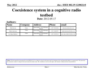Coexistence system in a cognitive radio testbed