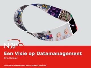 Een Visie op Datamanagement
