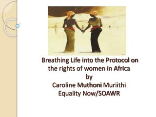 Example of Rights within the Protocol:  Freedom from Female Genital Mutilation