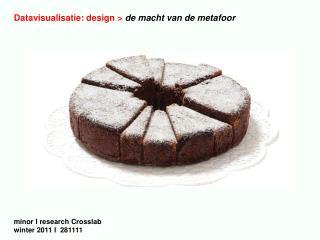 Datavisualisatie: design >  de macht van de metafoor minor I research Crosslab