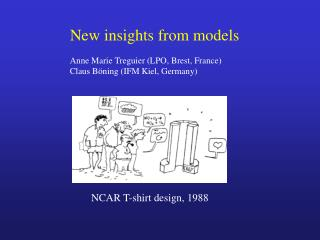 New insights from models