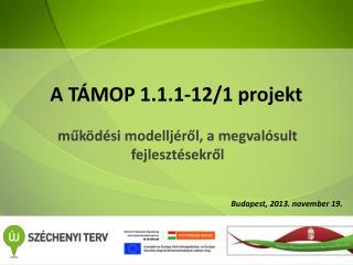 A TÁMOP 1.1.1-12/1 projekt