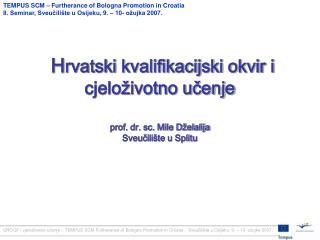 TEMPUS SCM – Furtherance of Bologna Promotion in Croatia