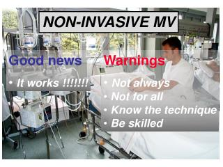 NON-INVASIVE MV