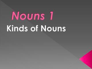Nouns 1