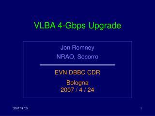 VLBA 4-Gbps Upgrade