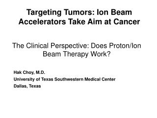 The Clinical Perspective: Does Proton/Ion Beam Therapy Work?
