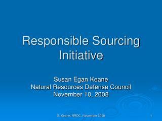 Responsible Sourcing Initiative
