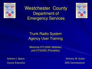 Westchester  County  Department of Emergency Services