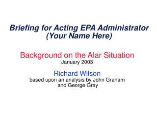 Briefing for Acting EPA Administrator (Your Name Here)