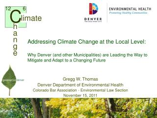 Gregg W. Thomas Denver Department of Environmental Health