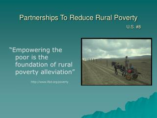 Partnerships To Reduce Rural Poverty U.S. #8