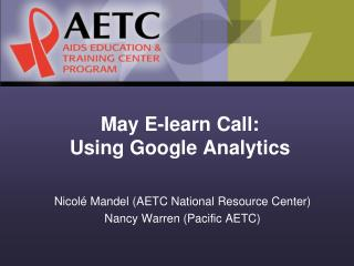May E-learn Call:  Using Google Analytics