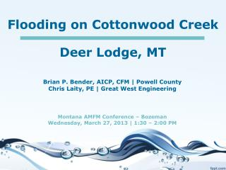 Flooding on Cottonwood Creek Deer Lodge, MT