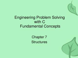 Engineering Problem Solving with C  Fundamental Concepts