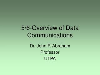 5/6-Overview of Data Communications