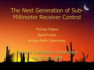 The Next Generation of Sub-Millimeter Receiver Control