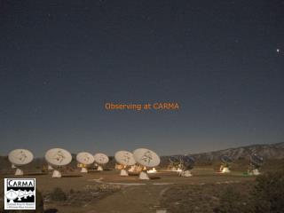 Observing at CARMA