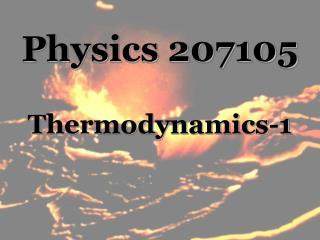 Physics 207105 Thermodynamics-1