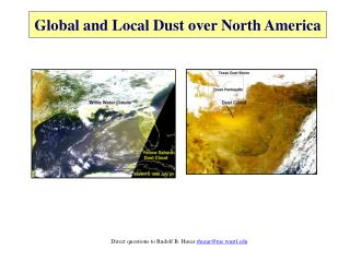 Global and Local Dust over North America