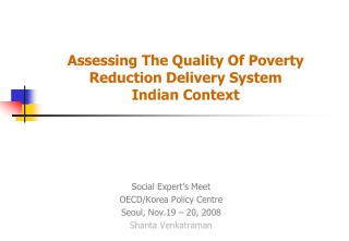 Assessing The Quality Of Poverty Reduction Delivery System  Indian Context
