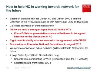 How to help NC in working towards network for the future