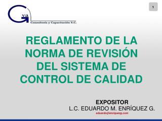 REGLAMENTO  DE LA NORMA DE REVISIÓN DEL SISTEMA DE CONTROL DE CALIDAD