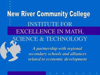INSTITUTE FOR EXCELLENCE IN MATH, SCIENCE & TECHNOLOGY