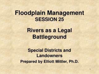 Floodplain Management SESSION 25