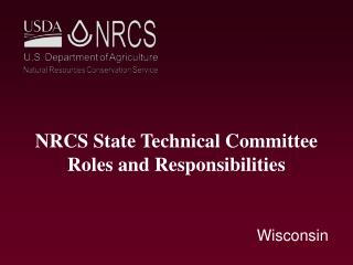 NRCS State Technical Committee Roles and Responsibilities