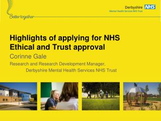Highlights of applying for NHS Ethical and Trust approval