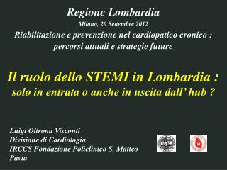 Regione Lombardia Milano, 20 Settembre 2012