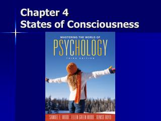 Chapter 4 States of Consciousness