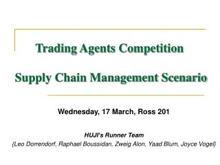 Trading Agents Competition   Supply Chain Management Scenario