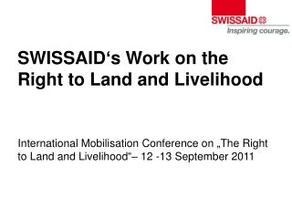 SWISSAID's Work on the Right to Land and Livelihood