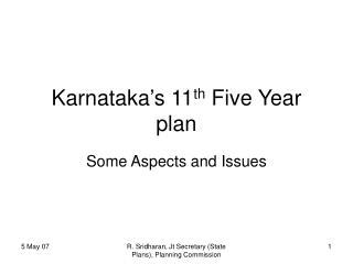 Karnataka's 11 th  Five Year plan