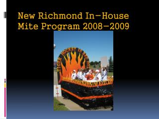 New Richmond In-House Mite Program 2008-2009