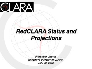 RedCLARA Status and  Projections