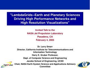 Invited Talk to the NASA Jet Propulsion Laboratory Pasadena, CA February 4, 2005