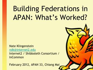 Building Federations in APAN: What's Worked?