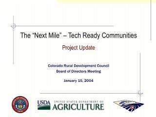 "The ""Next Mile"" – Tech Ready Communities"