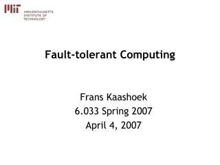 Fault-tolerant Computing