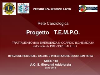 Rete Cardiologica  Progetto   T.E.M.P.O.