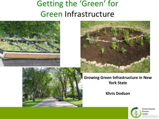 Getting the �Green� for  Green  Infrastructure
