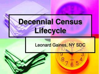 Decennial Census Lifecycle