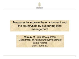 Measures to improve the environment and the countryside by supporting land management