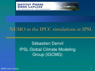 NEMO in the IPCC simulations at IPSL