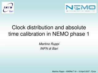 Clock distribution and absolute time calibration in NEMO phase 1