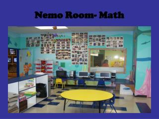 Nemo Room- Math